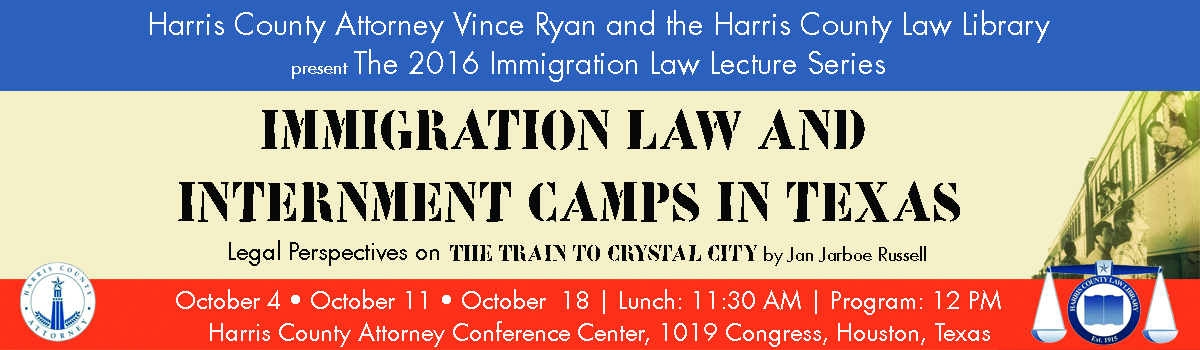 Immigration Law and Internment Camps in Texas